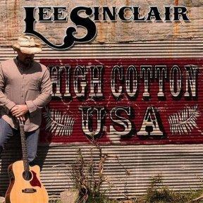 Lee Sinclair - High Cotton
